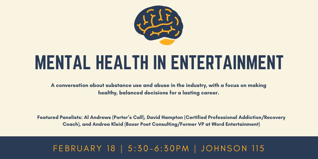 Mental Health in Entertainment @ Johnson 115 - Large Theater