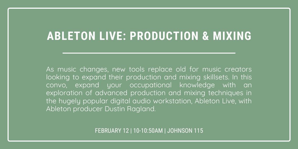 Ableton Live: Production & Mixing @ Johnson 115 - Large Theater